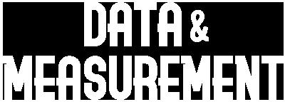 Data & Measurement